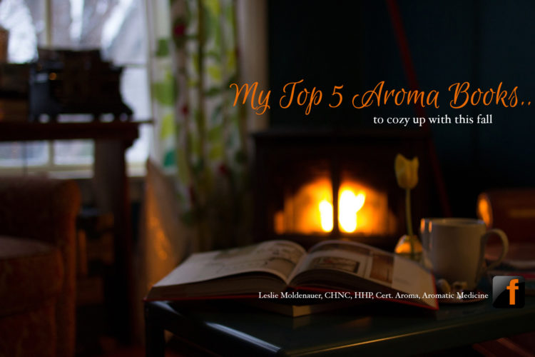 My Top 5 Aroma Books To Cozy Up With This Fall