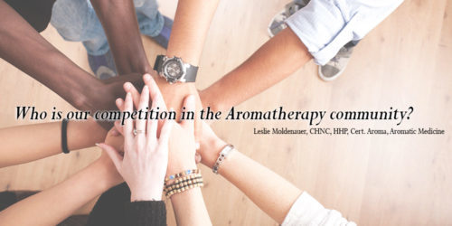 Who Is Our Competition In The Aromatherapy Community