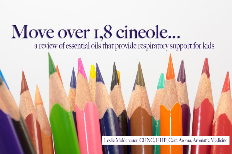 Move over 1,8 Cineole…..a review of essential oils that provide respiratory support for kids