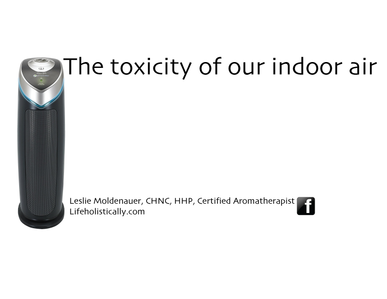 The toxicity of our indoor air